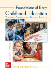 Foundations of Early Childhood Education: Teaching Children in a Diverse Society, 7th Edition