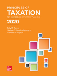 Principles of Taxation for Business and Investment Planning 2020 Edition