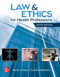 Law & Ethics for Health Professions 9th Edition