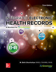 Looseleaf for Integrated Electronic Health Records: A Worktext for Greenway Health's Primesuite