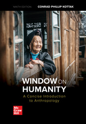 Window on Humanity: A Concise Introduction to General Anthropology 9th Edition