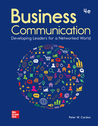 Business Communication: Developing Leaders for a Networked World 4th Edition