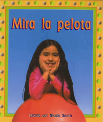 Storyteller, Spanish, (Level C) Look at the Ball, Mira la pelota 6-pack