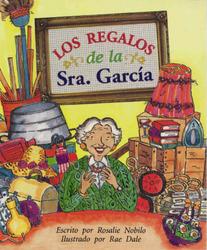 Storyteller, Spanish, (Level J) Granny Garcia's Gifts, Los regalos de la Senora García 6-pack