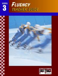 Fast Track Reading, Fluency Teacher Guides: Level 3
