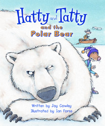 Gear Up, (Level J) Hatty and Tatty and the Polar Bear, 6-pack