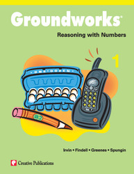 Groundworks: Reasoning with Numbers, Grade 1