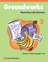 Groundworks: Reasoning with Numbers, Grade 3