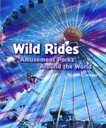 Explore More Grade 6: (Level W) Wild Rides: Amusement Parks Around the World, 6-pack