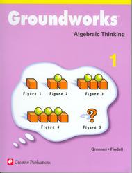 Groundworks: Algebraic Thinking, Grade 1