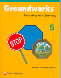 Groundworks: Reasoning with Geometry, Grade 5