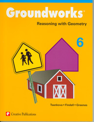 Groundworks: Reasoning with Geometry, Grade 6