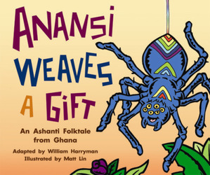 Gear Up, (Level I) Anansi Weaves a Gift, 6-pack