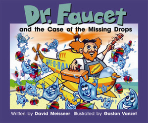 Gear Up, (Level M) Dr. Faucet and the Case of the Missing Drops, 6-pack