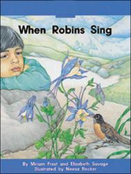 Wright Skills, Grade PreK-3,  When Robins Sing Big Book