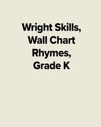 Wright Skills, Wall Chart Rhymes, Grade K