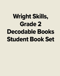Wright Skills, Grade 2 Decodable Books Student Book Set