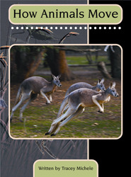 Springboard, How Animals Move (Level O) 6-pack