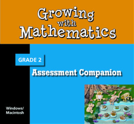 Growing with Math, Grade 2, Assessment Companion CD-ROM