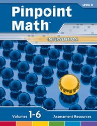 Pinpoint Math Grade 4/Level D, Assessment Resources