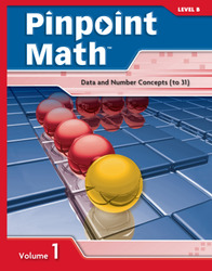 Pinpoint Math Grade 2/Level B, Student Booklet Volume I