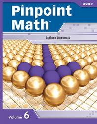 Pinpoint Math Grade 6/Level F, Student Booklet Volume VI