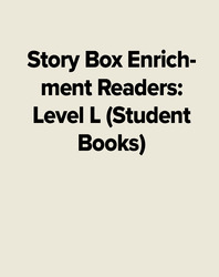 Story Box Enrichment Readers: Level L (Student Books)
