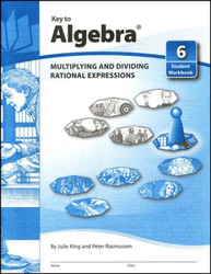 Key to Algebra, Book 6: Multiplying and Dividing Rational Expressions