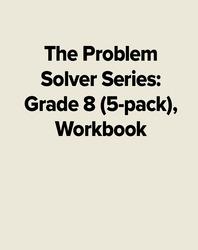 The Problem Solver Series: Grade 8 (5-pack), Workbook