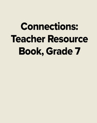 Connections: Teacher Resource Book, Grade 7