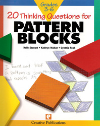 20 Thinking Questions, Pattern Blocks, Grades 3-6