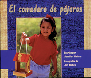 Storyteller, Spanish, First Snow, (Level E) The Bird Feeder, El comedero de pájaros 6-pack