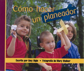 Storyteller, Spanish, Setting Sun, (Level G) Make a Glider, Cómo hacer un planeador 6-pack