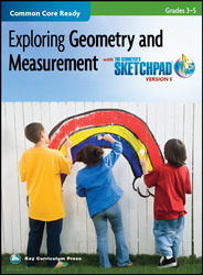The Geometer's Sketchpad, Grades 3-5, Exploring Geometry and Measurement