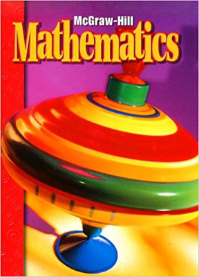 McGraw-Hill Mathematics, Grade K, Pupil Edition (Consumable)