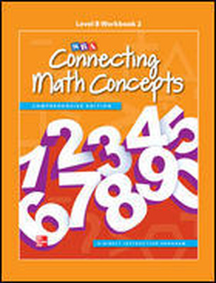 Connecting Math Concepts Level B, Workbook 1