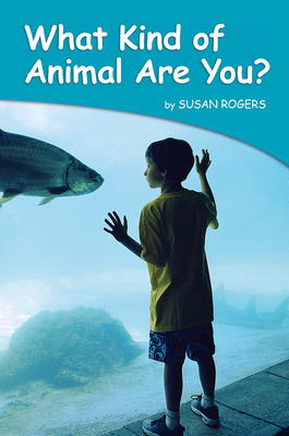 Science, A Closer Look, Grade K, Ciencias: Leveled Reader - What Kind of Animal Are You? (6 copies)