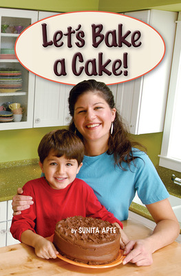 Science, A Closer Look, Grade 1,  Ciencias: Approaching Leveled Reader - Let's Bake a Cake! (6 Copies)