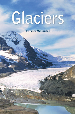 Science, A Closer Look, Grade 4, Leveled Reader Glaciers