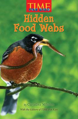 Science, A Closer Look, Grade 4, Leveled Reader Hidden Food Webs