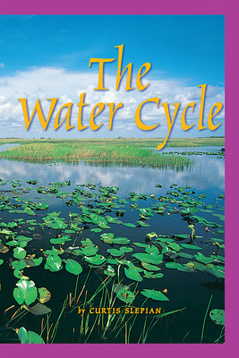 Science, A Closer Look, Grade 5, Ciencias: Leveled Readers, On-Level, The Water Cycle (6 copies)