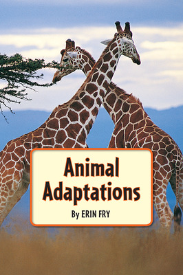Science, A Closer Look, Grade 5, Animal Adaptations