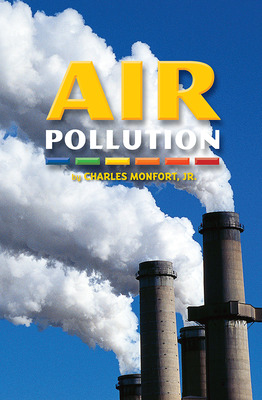 Science, A Closer Look, Grade 5, Air Pollution