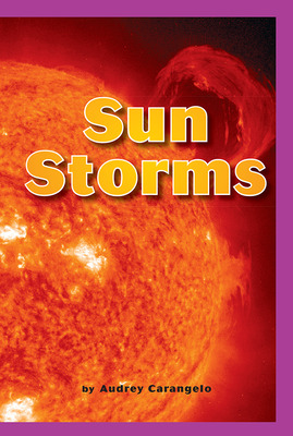 Science, A Closer Look, Grade 6, Levelled Readers, Sun Storms