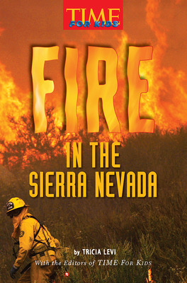Science, A Closer Look, Grade 6, Ciencias: Leveled Readers, Beyond-Level, Fire in the Sierra Nevada (6 copies)
