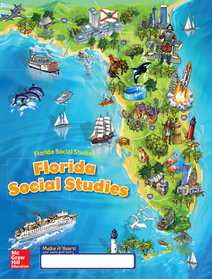 Florida Social Studies, Grade 4 Florida, Student Consumable WorkText, Grade 4