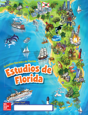 Florida Social Studies, Grade 4 Florida, Student Consumable WorkText, Spanish, Grade 4