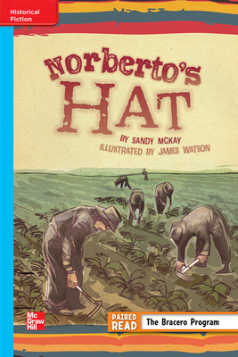 Reading Wonders Leveled Reader Norberto's Hat: On-Level Unit 6 Week 1 Grade 5