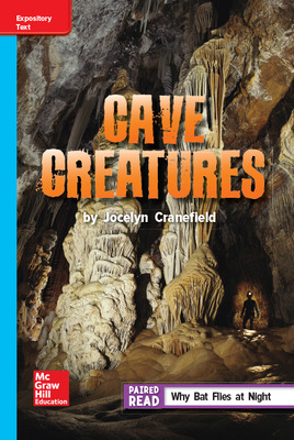 Reading Wonders Leveled Reader Cave Creatures: On-Level Unit 6 Week 3 Grade 5