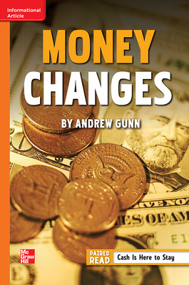 Reading Wonders Leveled Reader Money Changes: Approaching Unit 1 Week 5 Grade 6